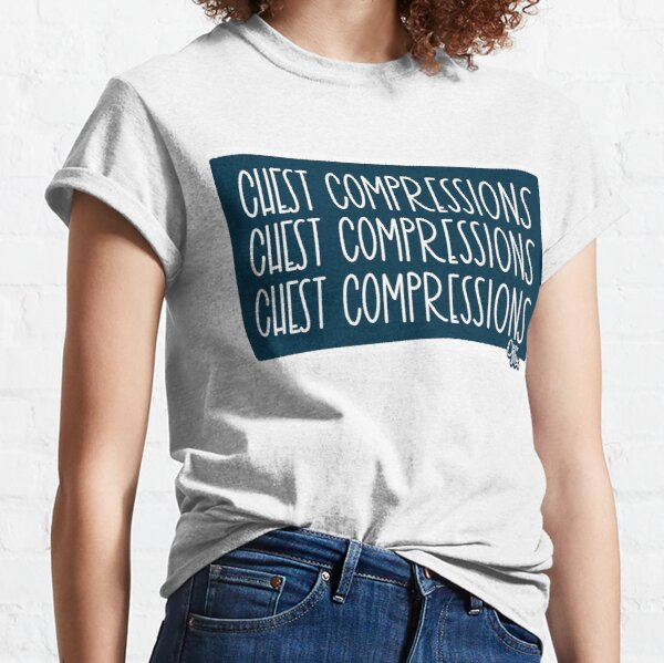 "Doctor Mike ""Chest Compressions"" print Classic T-Shirt"