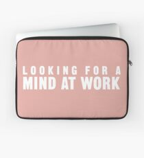 Looking for a Mind at Work Laptop Sleeve