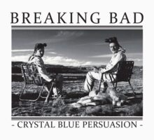 Breaking Bad - Crystal Blue Persuasion | Unisex T-Shirt