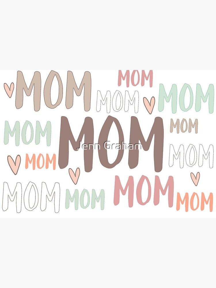 Mom Mom Mom... by Jennstuff