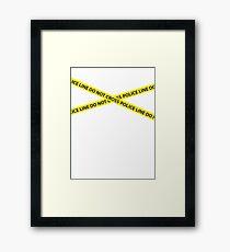 POLICE LINE DO NOT CROSS Framed Print