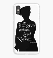 Forgive, Perhaps. Forget, Never!  iPhone Case