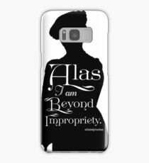 Alas, I am Beyond Impropriety  Samsung Galaxy Case/Skin