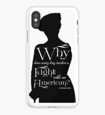 Why Does Every Day Involve A Fight With an American? iPhone Case