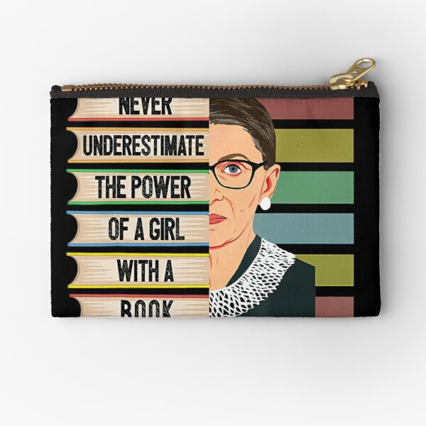 Feminist Ruth Bader Ginsburg RBG Quote Girl With Book Women Zipper Pouch