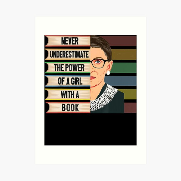 Feminist Ruth Bader Ginsburg RBG Quote Girl With Book Women Art Print