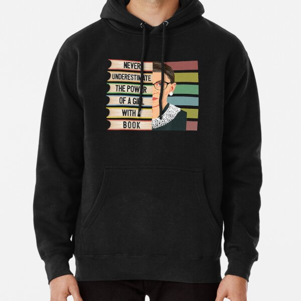 Feminist Ruth Bader Ginsburg RBG Quote Girl With Book Women Pullover Hoodie