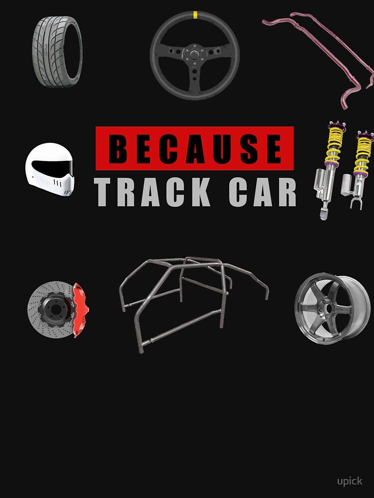 Because Track Car by upick