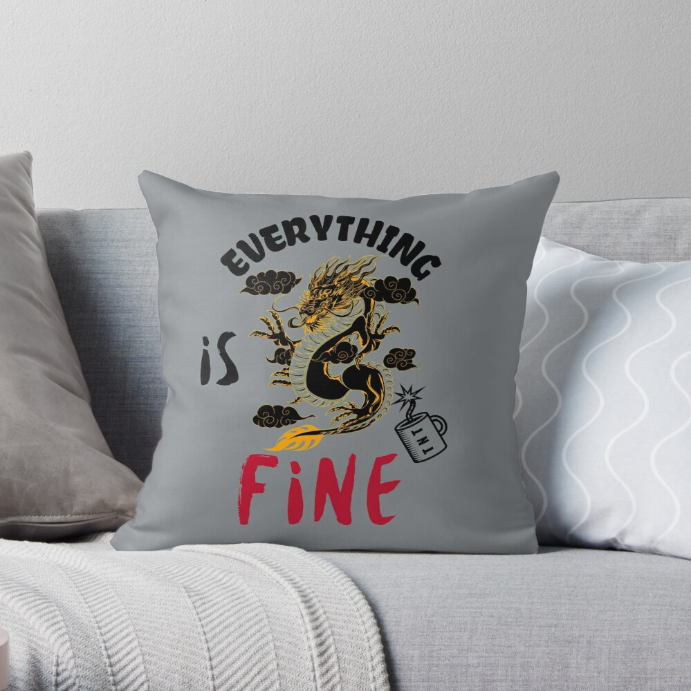 It s fine I m fine everything is fine design consisting of a dragon explaining with a sarcarstic posture that it's OK near a mug of TNT Throw Pillow