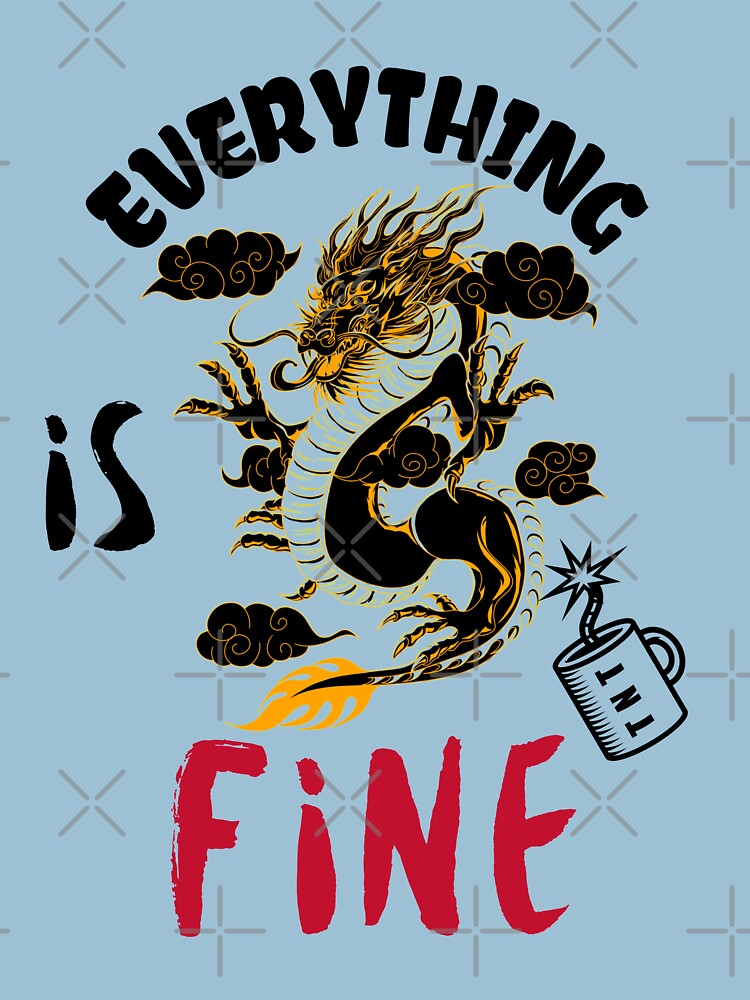 It s fine I m fine everything is fine design consisting of a dragon explaining with a sarcarstic posture that it's OK near a mug of TNT by CWartDesign