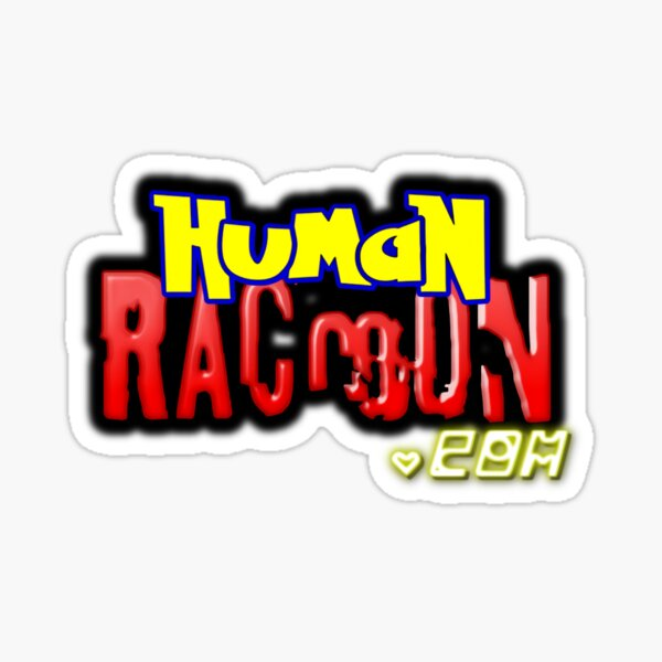 Human Raccoon Totally Snapped Logo Sticker