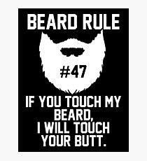 Beard Rule #47 Photographic Print