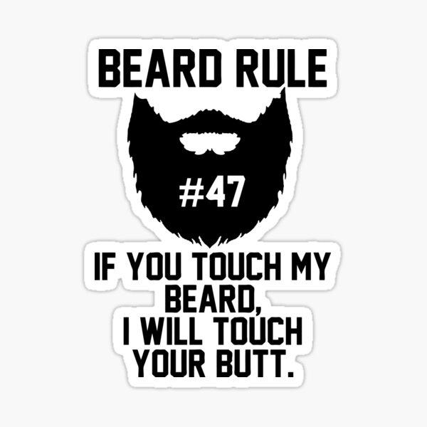 Beard Rule #47 Sticker