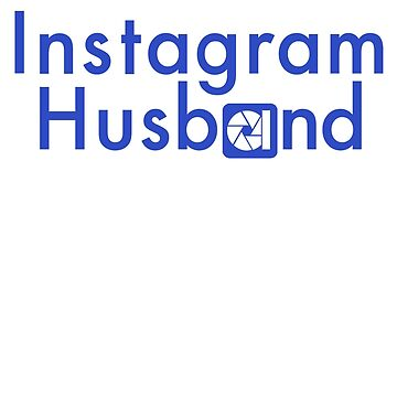 Instagram Husband 2 by doucey