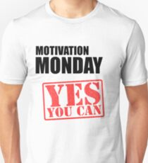 Motivation Monday Unisex T-Shirt