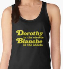 Dorothy In The Streets, Blanche in the Sheets Women's Tank Top