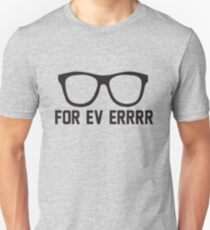 For Ev Errrr - Sandlot Fans! T-Shirt