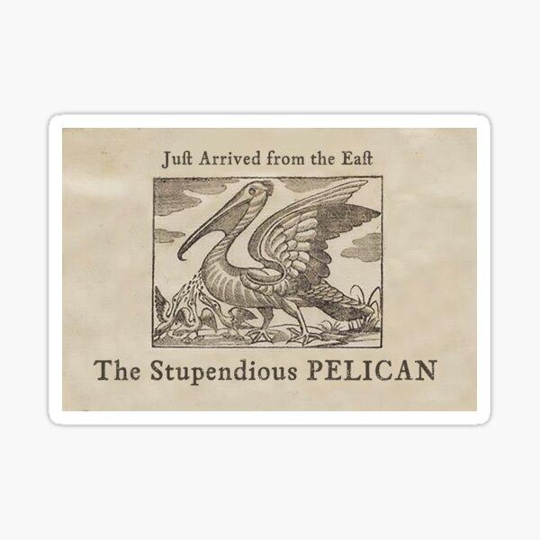 The Stupendious Pelican Sticker