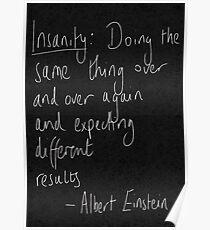 Insanity Einstein Quote Poster