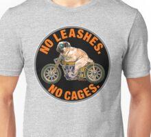 NO LEASHES, NO CAGES Unisex T-Shirt