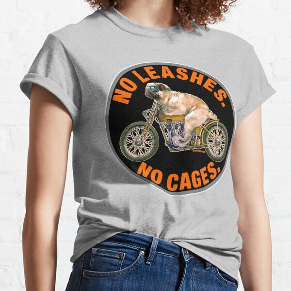 NO LEASHES, NO CAGES Classic T-Shirt