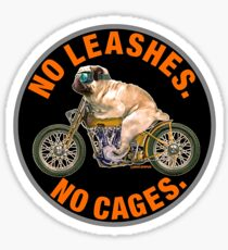 NO LEASHES, NO CAGES Sticker