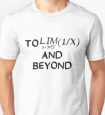 Mathematics - To Infinity and Beyond - Calculus T-Shirt