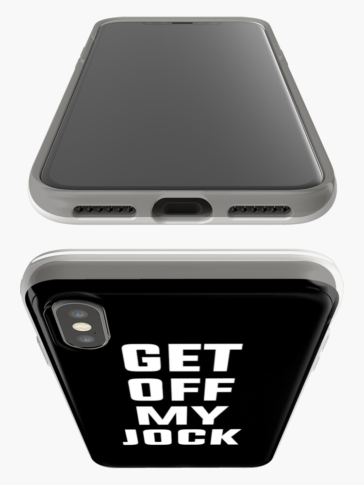Alternate view of Get Off My Jock iPhone Cases & Covers