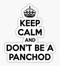 Keep Calm and Don't be a Panchod. Desi T-Shirt Sticker