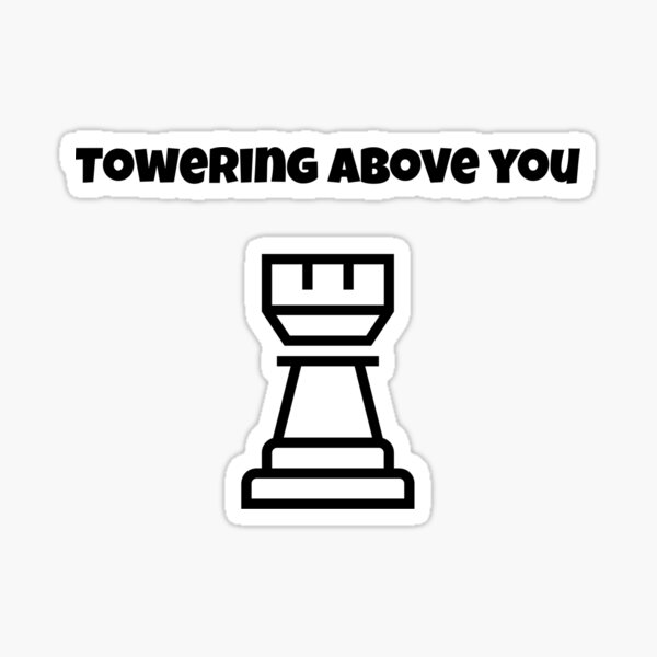 Towering Above You Sticker