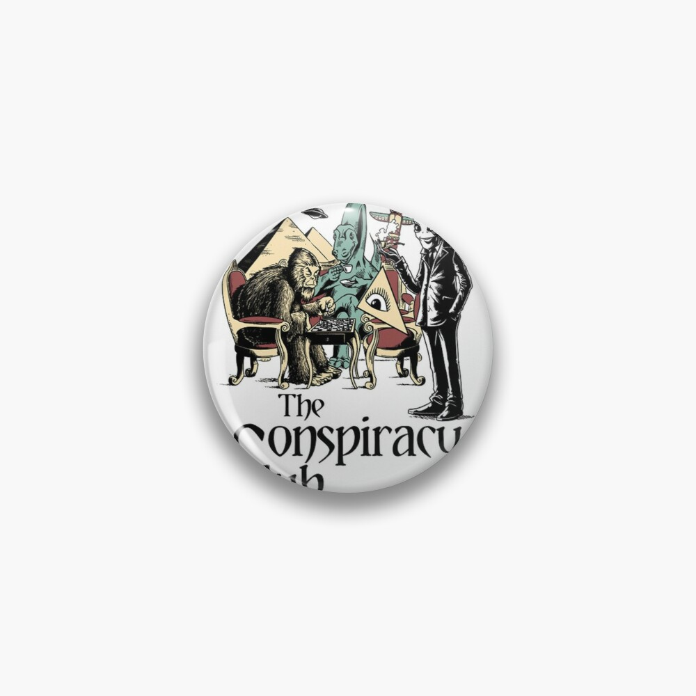 The Conspiracy Club Pin