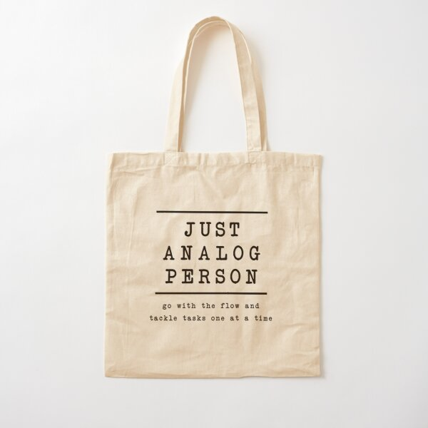 Just analog person T-shirt simple normal life  Cotton Tote Bag