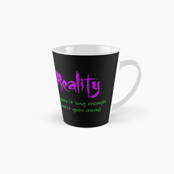 Reality Tall Mug