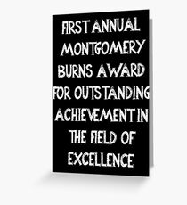 First Annual Montgomery Burns Award for Outstanding Achievement in the Field of Excellence Greeting Card