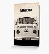 VW Camper Happy Birthday Bus Geek Grunge Greeting Card