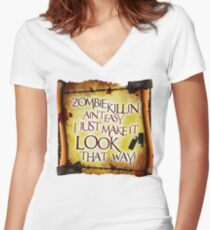 Zombie Killin' Ain't Easy Women's Fitted V-Neck T-Shirt