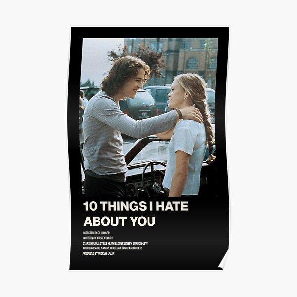 10 Cosas Que Odio De Ti Póster