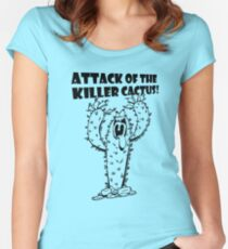 Attack Of The Killer Cactus! Women's Fitted Scoop T-Shirt
