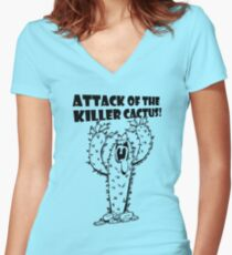 Attack Of The Killer Cactus! Women's Fitted V-Neck T-Shirt
