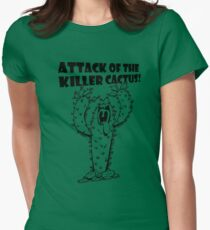 Attack Of The Killer Cactus! Women's Fitted T-Shirt