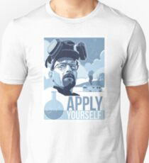 All you need to do is apply yourself. Unisex T-Shirt