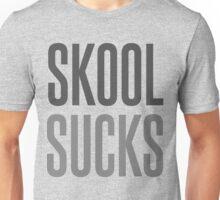 Skool Suks Unisex T-Shirt