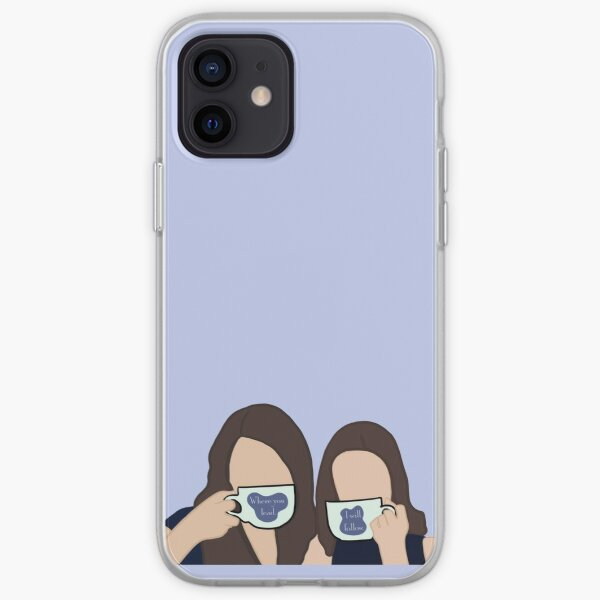 Lorelai and Rory Gilmore - Where you lead, I will follow iPhone Soft Case