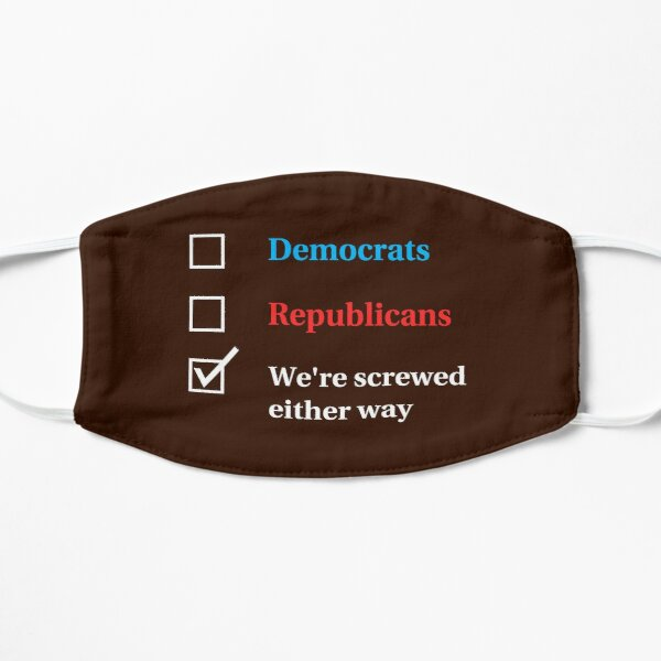 Election Ballot - We're Screwed for Dark t's Mask