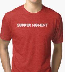 Supper Moment Tri-blend T-Shirt