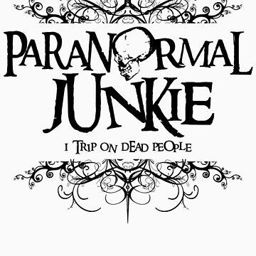 Paranormal Junkie by BholdBrett