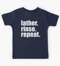 Lather. Rinse. Repeat. Kids Clothes