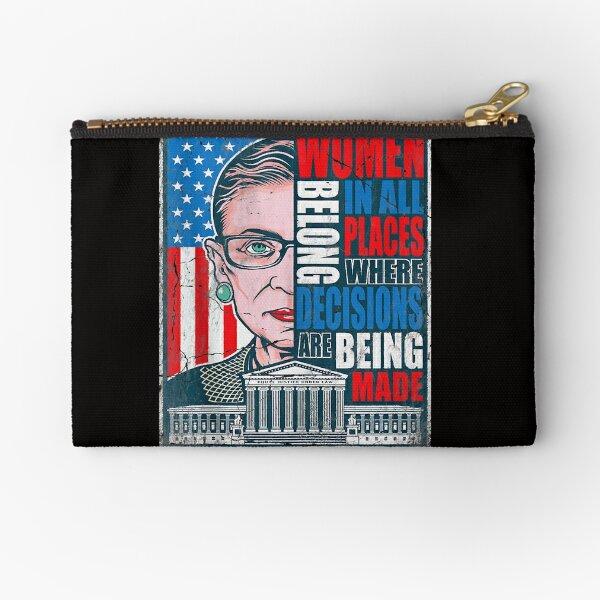 Ruth Bader Ginsburg RBG Women Belong In All Places Political Zipper Pouch