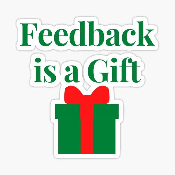 Feedback is a Gift Sticker