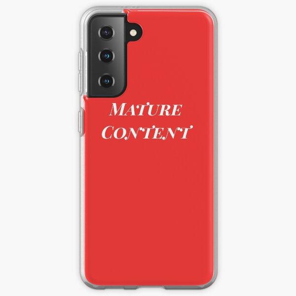 Mature Content Samsung Galaxy Soft Case